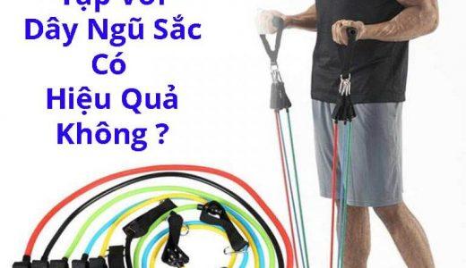 Có nên mua dây ngũ sắc tập gym không? Tập có tốt và hiệu quả không?